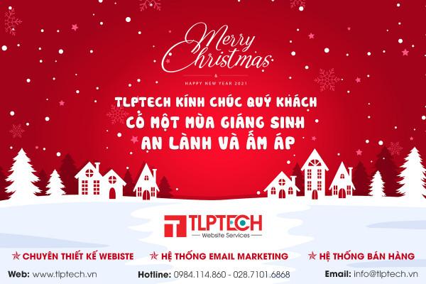 TLPtech kính chúc mừng giáng sinh và chào đón năm mới 2021
