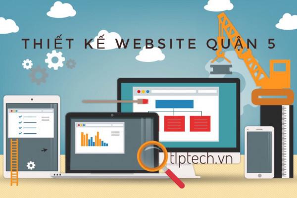 Thiết kế website quận 5 - TP.Hồ Chí Minh tại TLPtech